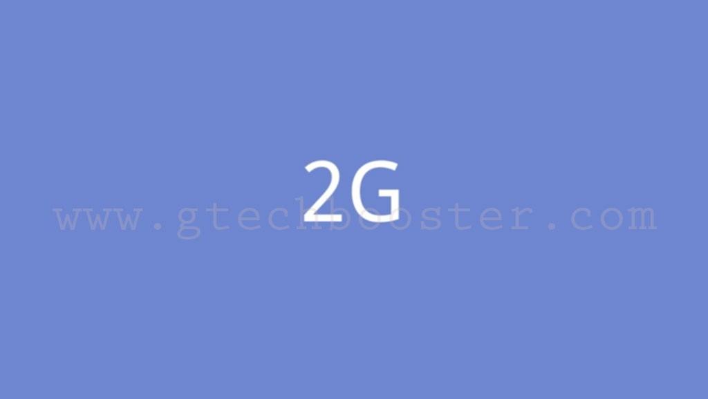 2G Connectivity