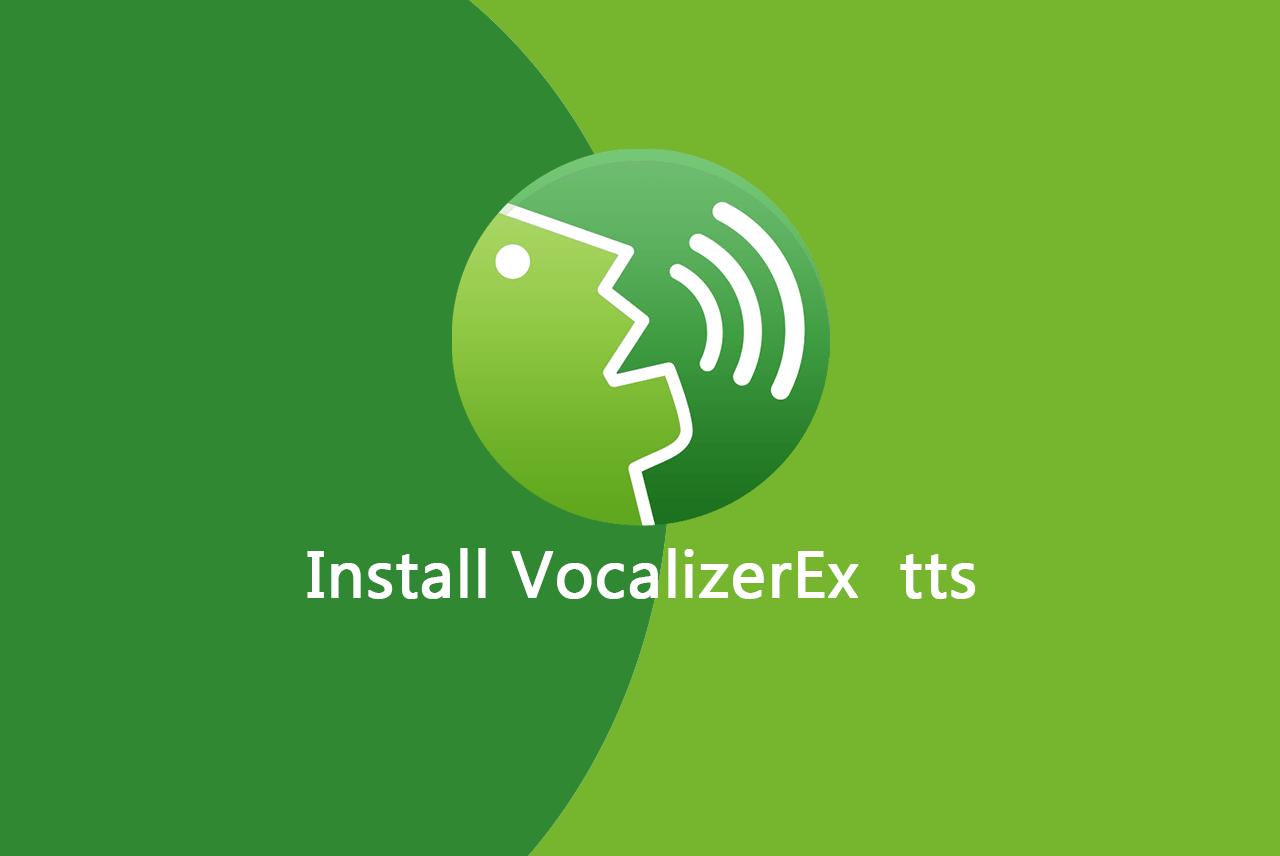 Install VocalizerEx tts