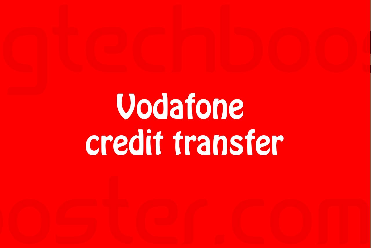 Vodafone credit transfer