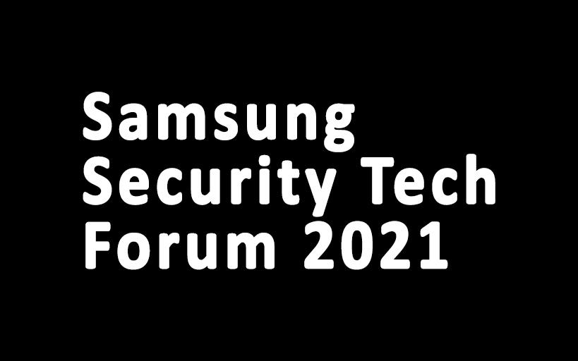 Samsung Security Tech Forum 2021